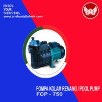 Pompa kolam renang / Pool pump FCP-750