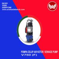 Pompa Celup Air Kotor / Sewage Pump V750(F)