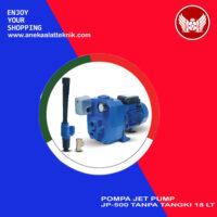 Pompa Jet Pump JP-500 Tangki 18 LT
