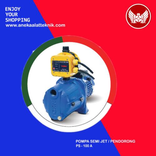 Pompa Semi Jet / Pendorong PS-100A