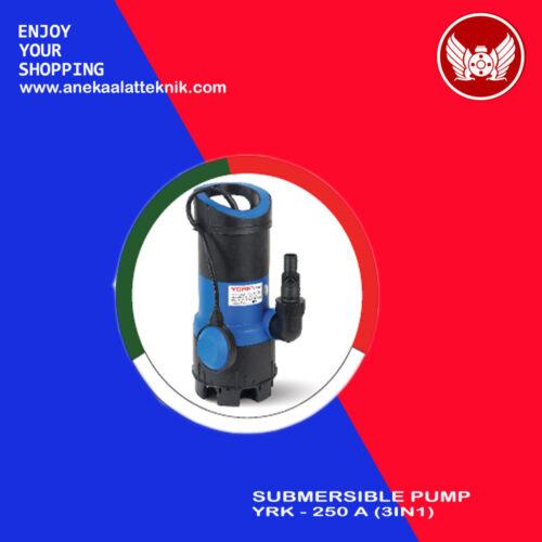 Submersible pum Yrk-250 A (3in1)